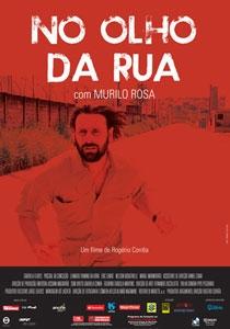 No Olho da Rua - Poster / Capa / Cartaz - Oficial 1