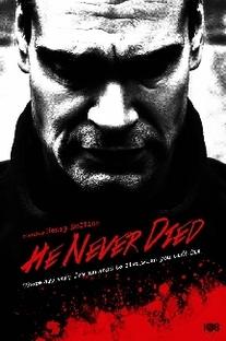 Ele Nunca Morre - Poster / Capa / Cartaz - Oficial 3