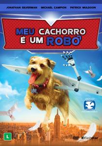 Meu Cachorro é um Robô - Poster / Capa / Cartaz - Oficial 2