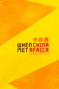 Quando a China Encontrou A África - Poster / Capa / Cartaz - Oficial 1
