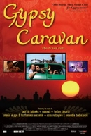 A Alma Cigana ((When the Road Bends: Tales of a Gypsy Caravan))