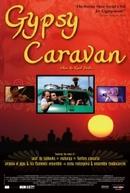 A Alma Cigana ((When the Road Bends: Tales of a Gypsy Caravan))
