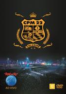 CPM22 - Rock In Rio Ao Vivo - 20 anos (CPM22 - Rock In Rio Ao Vivo - 20 anos)