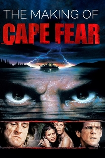 The Making of 'Cape Fear' - Poster / Capa / Cartaz - Oficial 1
