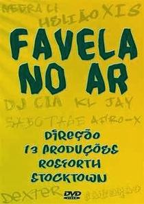 Favela no Ar - Poster / Capa / Cartaz - Oficial 1