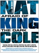 Nat King Cole: afraid of the dark (Nat King Cole: afraid of the dark)