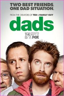 Dads - 1ª Temporada - Poster / Capa / Cartaz - Oficial 1