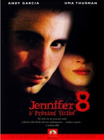 Jennifer 8 - A Próxima Vítima - Poster / Capa / Cartaz - Oficial 6
