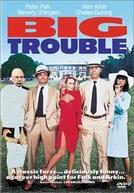 Um Grande Problema (Big Trouble)