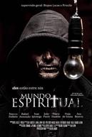 MUNDO ESPIRITUAL  - O FILME (Mundo Espiritual)