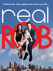 Real Rob (1ª Temporada) - Poster / Capa / Cartaz - Oficial 3
