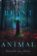 The Beast is an Animal (The Beast is an Animal)