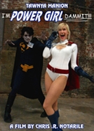 I'm Power Girl Dammit!!! (I'm Power Girl Dammit!!!)
