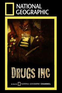 Drugs Inc - 1ª Temporada - Poster / Capa / Cartaz - Oficial 1
