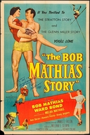 A História de Bob Mathias (The Bob Mathias Story)