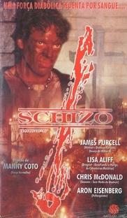 Schizo - Esquizofrenico - Poster / Capa / Cartaz - Oficial 1
