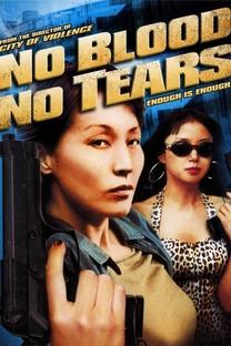 No Blood No Tears - Poster / Capa / Cartaz - Oficial 4