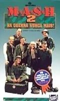 MASH 2 - Na Guerra Nunca Mais! - Poster / Capa / Cartaz - Oficial 2