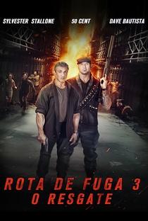 Rota de Fuga 3 - O Resgate - Poster / Capa / Cartaz - Oficial 3