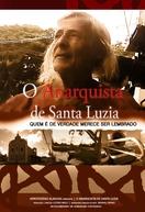 O Anarquista de Santa Luzia (O Anarquista de Santa Luzia)