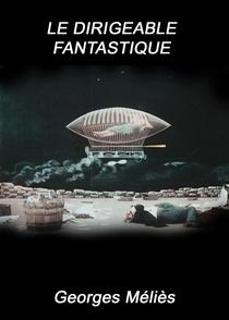 O Dirigível Fantástico - Poster / Capa / Cartaz - Oficial 1