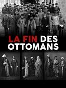 O Declínio dos Otomanos (La fin des Ottomans)