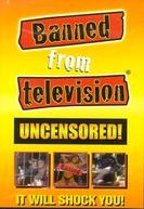 Banned from Television (Banned from Television)