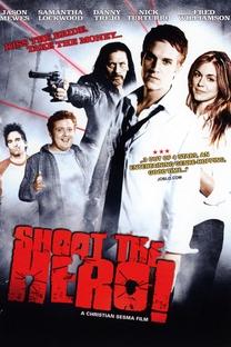 Shoot the Hero - Poster / Capa / Cartaz - Oficial 2