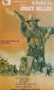 A Volta de Josey Wales - Poster / Capa / Cartaz - Oficial 1