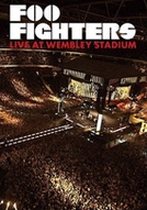 Foo Fighters - Live at Wembley Stadium (Foo Fighters - Live at Wembley Stadium)
