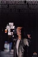 You Talkin' to Me? (You Talkin' to Me?)