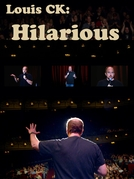 Louis C.K.: Hilarious (Louis C.K.: Hilarious)