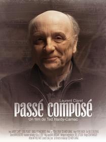 Passé Composé - Poster / Capa / Cartaz - Oficial 1