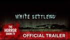 White Settlers (Official Trailer)