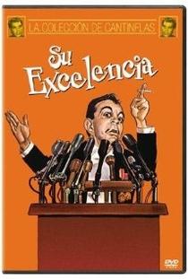 Sua Excelência - Poster / Capa / Cartaz - Oficial 1