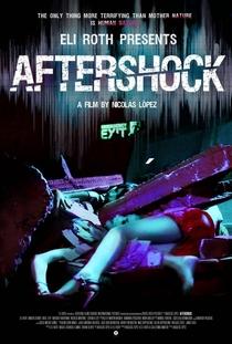 Aftershock - Poster / Capa / Cartaz - Oficial 2