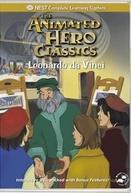 Leonardo Da Vinci (Animated Hero Classics: Leonardo da Vinci)