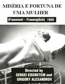 Miséria e Fortuna de Uma Mulher (Frauennot - Frauenglück )