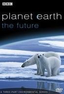 Planeta Terra: O Futuro (Planet Earth: The Future)