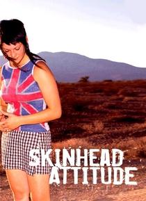 Skinhead Attitude - Poster / Capa / Cartaz - Oficial 4