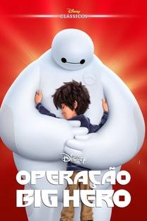 Operação Big Hero - Poster / Capa / Cartaz - Oficial 21