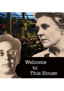 Bem-vinda a Esta Casa - Poster / Capa / Cartaz - Oficial 1