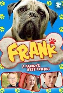 Frank - A Procura de um Lar - Poster / Capa / Cartaz - Oficial 1