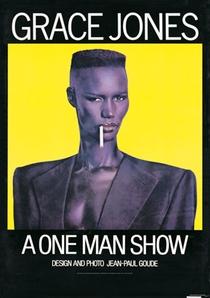 Grace Jones – A One Man Show - Poster / Capa / Cartaz - Oficial 1