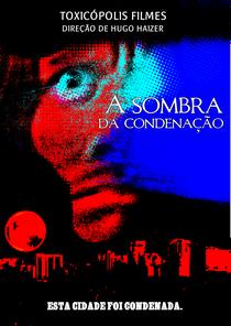 A Sombra da Condenação - Poster / Capa / Cartaz - Oficial 1