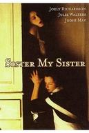 Entre Elas (Sister My Sister )