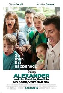 Alexandre e o Dia Terrível, Horrível, Espantoso e Horroroso - Poster / Capa / Cartaz - Oficial 1