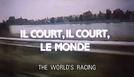 Il Court, Il Court, Le Monde (Il Court, Il Court, Le Monde)