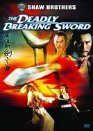 The Deadly Breaking Sword (Feng liu duan jian xiao xiao dao)