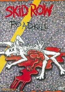 Skid Row Road Kill  - Poster / Capa / Cartaz - Oficial 1